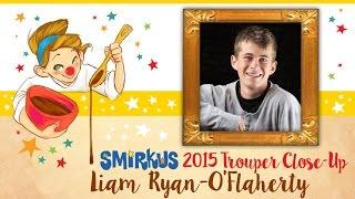 Smirkus 2015 Trouper Close-Up: Liam Ryan-O