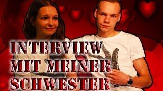 Interview mit meiner Schwester...