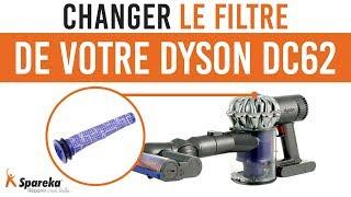 Comment changer ou nettoyer le filtre de votre Dyson DC62 ?