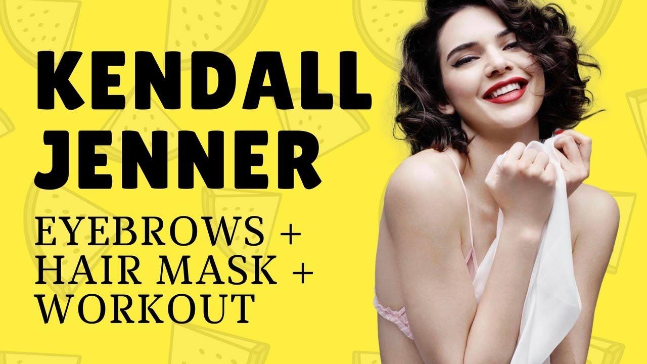 Брови, как у Кендалл Дженнер + рецепт маски для волос + план тренировок