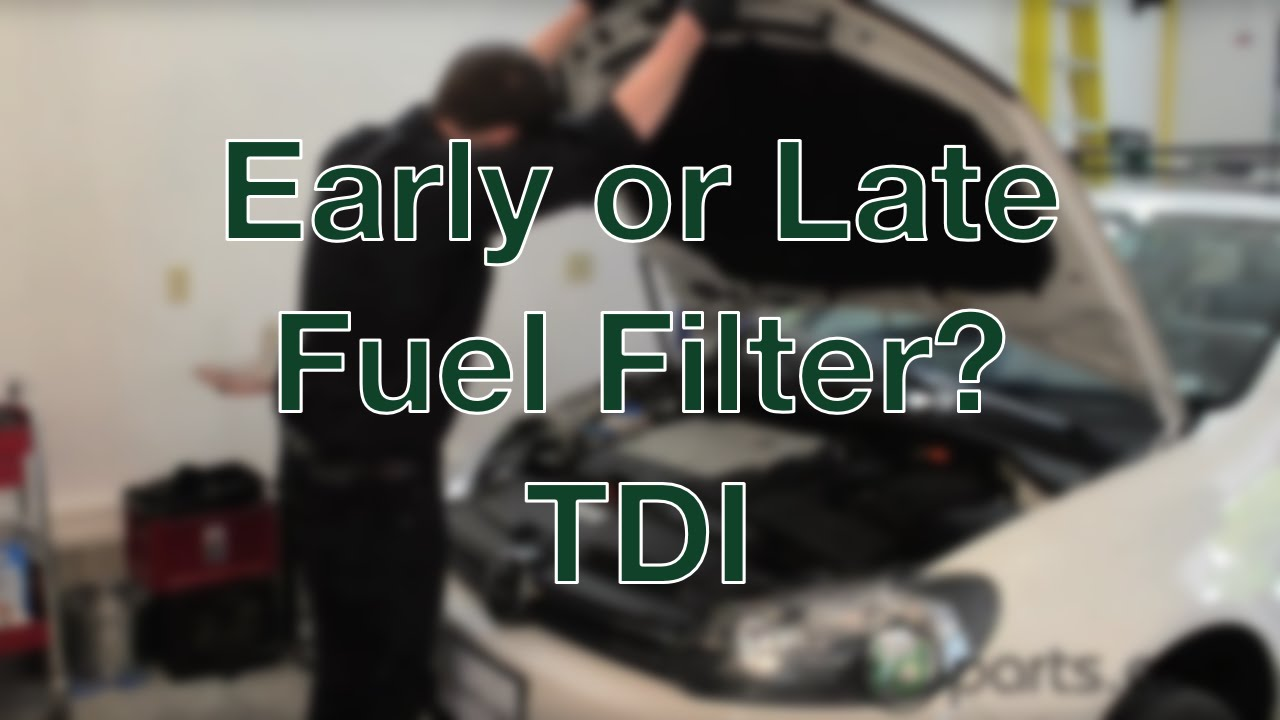 hight resolution of how to determine early or late fuel filter type on your tdi youtubehow to determine early