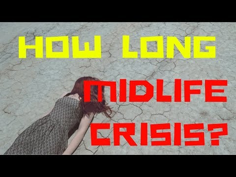 ✔HOW LONG DOES A MIDLIFE CRISIS LAST?-female midlife crisis journey-midlife crisis channel for women