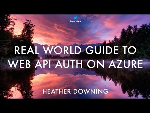 Real World Guide to Web API authentication on Azure