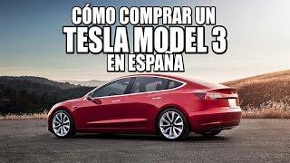 Cómo comprar un Tesla Model 3 en España: precios oficiales, versiones y características