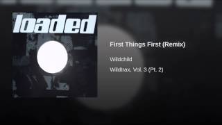First Things First (Remix)