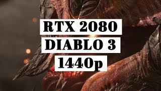 RTX 2080 Diablo 3 Gameplay 1440p