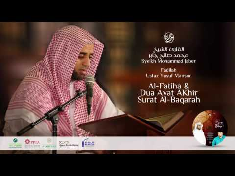 Keutamaan Al Fatihah & Dua Ayat Akhir Surat Al Baqarah - Ustadz Yusuf Mansur & Syeikh Muhammad Jaber