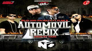 Ñejo Y Dalmata Ft. Plan B  -  Automovil (Remix) ORIGINAL (LETRA)