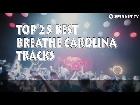 [Top 25] Best Breathe Carolina Tracks [2018]