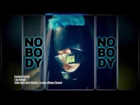 Alex & Co. - Leonardo Cecchi - I am Nobody - Music Video