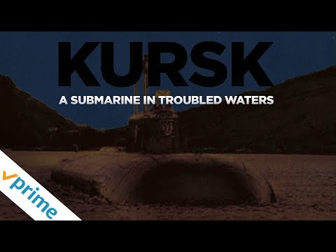 Kursk: A Submarine In Troubled Waters | Trailer | Available Now