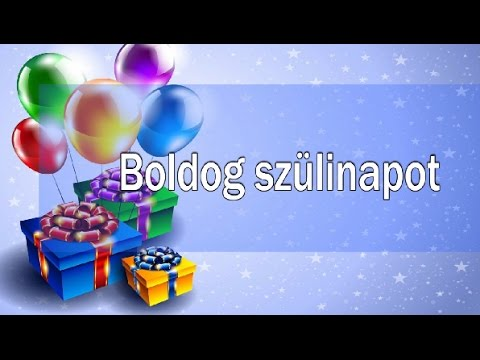 szülinapi köszöntő fiúknak Születésnapi köszöntők férfiaknak ||   YouTube szülinapi köszöntő fiúknak