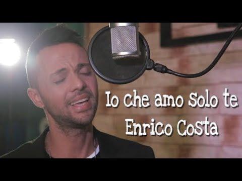 Io Che Amo Solo Te - Enrico Costa - (Sergio Endrigo cover)