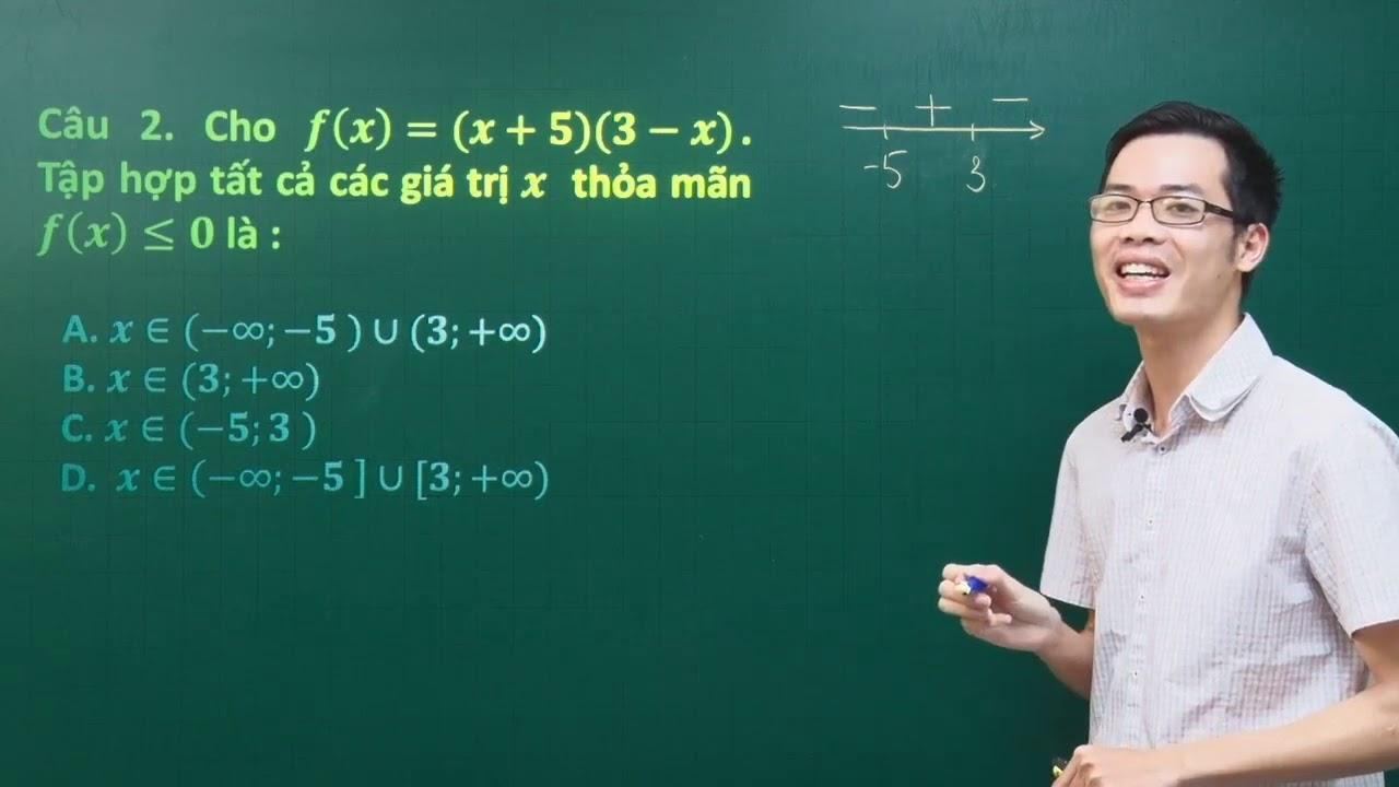 Kỹ năng xét dấu nhanh và giải bất phương trình –  Toán 10 –  Thầy Nguyễn Công Chính