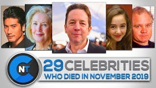 List of Celebrities Who Died In November 2019 | Latest Celebrity News 2019 (Celebrity Breaking News)
