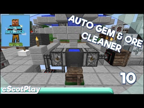 Modern Skyblock 2 w/ cScot – Ep 10: Automated Gem & Ore Cleaner - Let's Play/Walkthrough