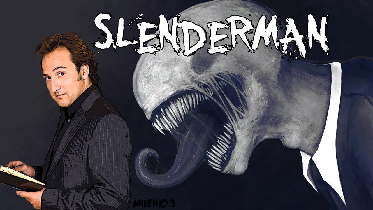 Milenio 3 : Terror, la noche de Slenderman. Con Iker Jimenez - YouTube