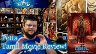 Petta - Tamil Movie Review!
