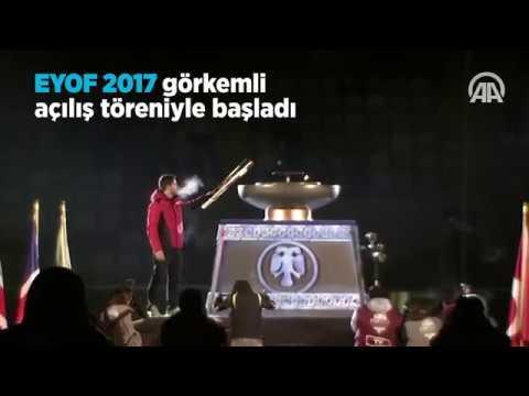 EYOF 2017 görkemli açılış töreniyle başladı