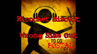 Music To Go POSTAL By - Track 10: Wrong Side Out