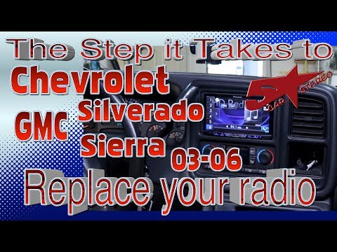 The steps it take to replace your radio  Chevrolet Silverado, GMC Sierra 03 06