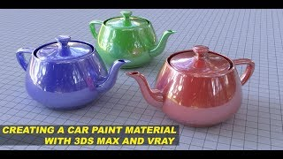 Creating a Car Paint Material with 3ds Max and VRay