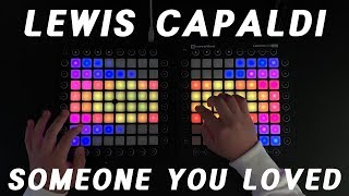 Lewis Capaldi - Someone You Loved (Future Humans Remix) // Launchpad cover