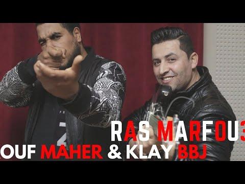 Raouf Maher ft. Klay Bbj - Ras Marfou3 | الرّاس مرفوع