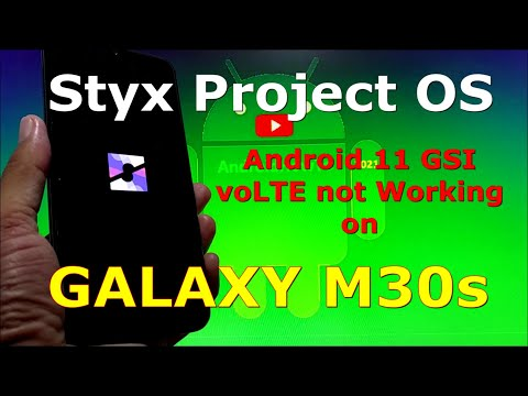 Styx Project OS Android 11 GSI on Samsung Galaxy M30s