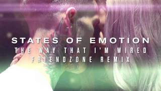 States Of Emotion —The Way That I