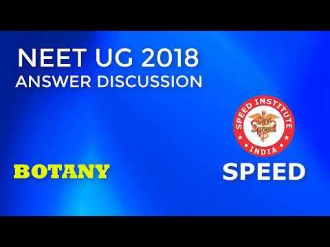 NEET UG 2018 Answer Discussion - Botany
