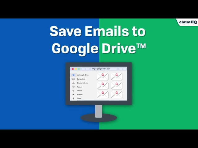 How Do I Save Emails to Google Drive? | cloudHQ Blog