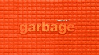 Garbage - 11. Wicked Ways