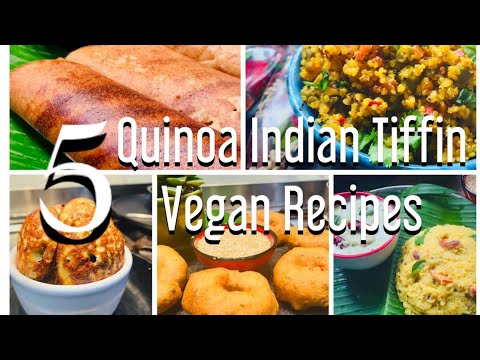 5 Quinoa Indian Tiffin Recipes | Vegan Healthy Easy Recipes