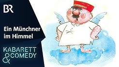 Ein Münchner im Himmel | BR Kabarett & Comedy