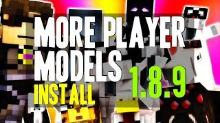 MORE PLAYER MODELS MOD 1.8.9 minecraft - how to download and install more player models 1.8.9