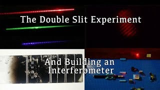 Performing The Double Slit Experiment and Building an Interferometer