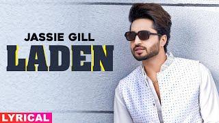 Laden (Lyrical) | Jassi Gill | Latest Punjabi Songs 2020 | Speed Records