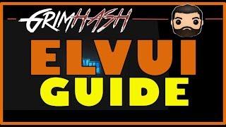 WoW ElvUI Install & Baṡic User Guide