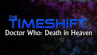 Timeshift: Doctor Who: Death In Heaven Thumbnail