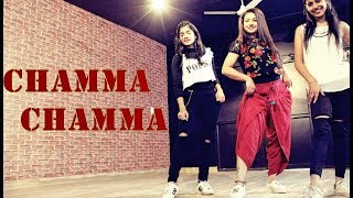 Chamma Chamma | Neha Kakkar | New | Choreography | Ripanpreet sidhu , THE DANCE MAFIA