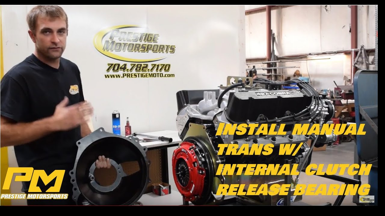 Install Manual Transmission With Internal Clutch Release Bearing