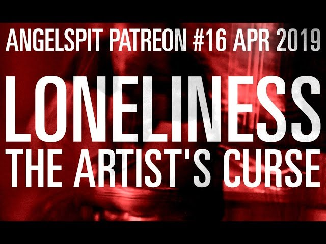 TEASER - APR PATREON : LONELINESS - THE ARTIST'S CURSE