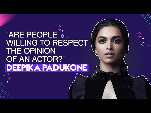 Chhapaak | Deepika Padukone | Are People Willing To Respect The Opinion Of An Actor? | Exclusive