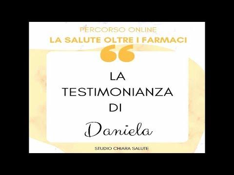 LA SALUTE OLTRE I FARMACI: Testimonianza Daniela