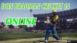 Don Bradman Cricket 14 PC Gameplay ONLINE Match #1 | 1080p