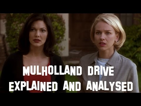 MULHOLLAND DRIVE (2001) - EXPLAINED AND ANALYSED