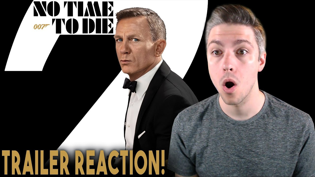Download NO TIME TO DIE Trailer 2 Reaction!