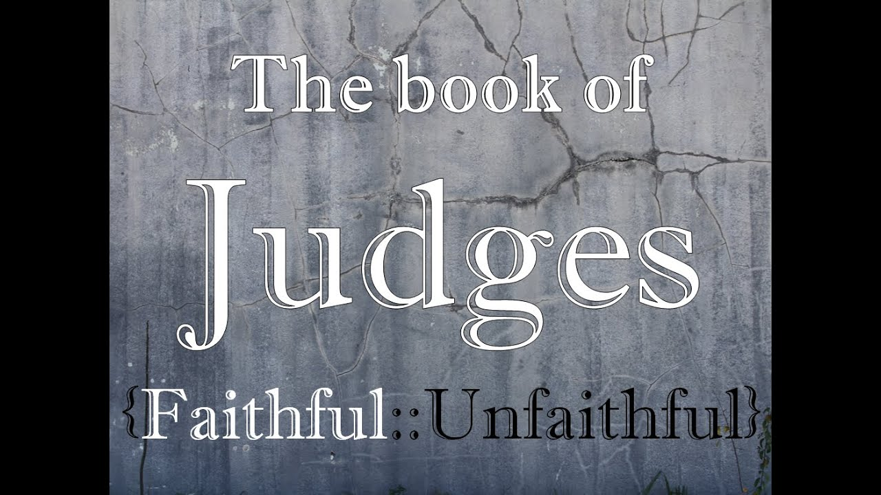 the book of judges Judges, book of is so called because it contains the history of the deliverance and government of israel by the men who bore the title of the judges.