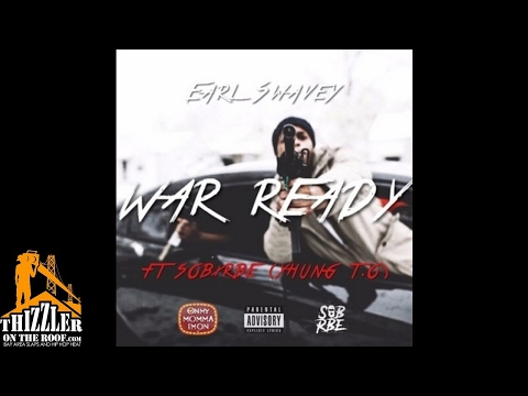 Earl Swavey ft. SOB x RBE (Yhung TO) - War Ready [Prod. Larry Jayy, Omega] [Thizzler.com]